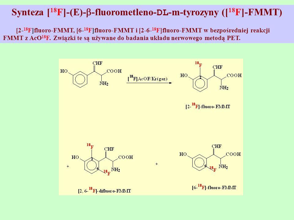 Synteza [18F]-(E)--fluorometleno-DL-m-tyrozyny ([18F]-FMMT)
